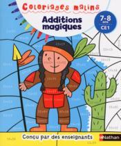Coloriages malins ; additions magiques ; CE1 ; 7/8 ans - Couverture - Format classique