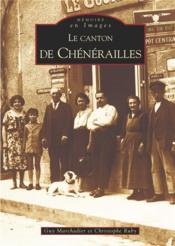 Le canton de Chénérailles - Couverture - Format classique