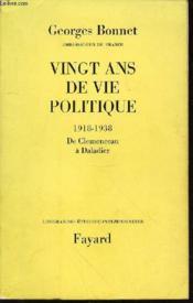 Vingt Ans De Vie Publique : 1918-1938 De Clemenceau A Daladier - Collection