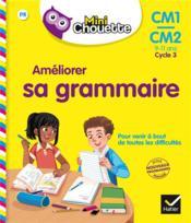 Améliorer sa grammaire ; CM1/CM2 - Couverture - Format classique