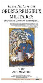 Breve histoire des ordres religieux militaires, hospitaliers, templiers, teutoniques - Intérieur - Format classique