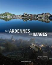 Les Ardennes en images - Couverture - Format classique