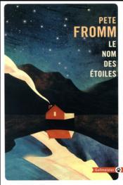 Le nom des étoiles - Couverture - Format classique