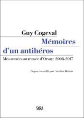Mes années au musée d'Orsay : 2008-2017 - Couverture - Format classique