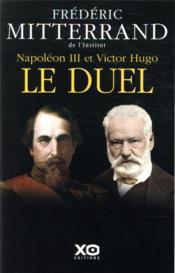 Napoléon III et Victor Hugo : le duel - Couverture - Format classique