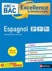 ABC DU BAC EXCELLENCE T.54 ; espagnol ; 2de, 1re, terminale (édition 2020) - Couverture - Format classique