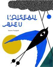 L'oiseau bleu - Couverture - Format classique