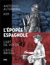 L'épopée espagnole ; intégrale - Couverture - Format classique