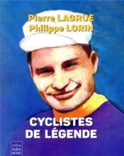 Cyclistes de légende - Couverture - Format classique