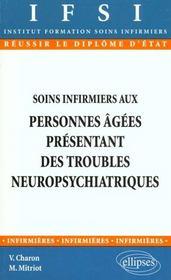 Soins Infirmiers Aux Personnes Agees Presentant Des Troubles Neuropsychiatriques - Intérieur - Format classique