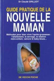 Guide Pratique De La Nouvelle Maman - Intérieur - Format classique