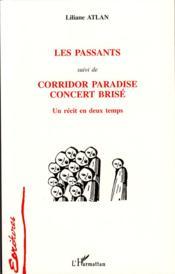 Les passants ; corridor paradise concert bris - Couverture - Format classique