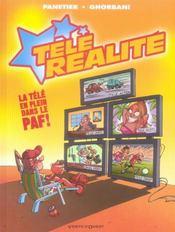 Télé réalité t.1 ; La télé en plein dans le paf ! - Intérieur - Format classique