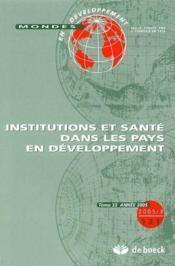 Mondes En Developpement N.131 ; Institutions Et Santé Des Pays En Développement - Couverture - Format classique