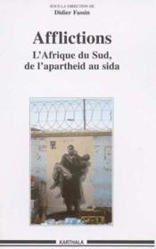 Afflictions. l'afrique du sud, de l'apartheid au sida - Couverture - Format classique