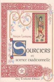 Sourciers Et Science Traditionnelle - Couverture - Format classique