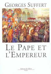 Le pape et l'empereur - Intérieur - Format classique