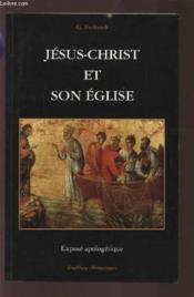 Jesus-Christ Et Son Eglise - Couverture - Format classique