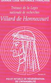 Villard de honnecourt n 53 - foi et rituels de regeneration de l'intangibilite - Intérieur - Format classique