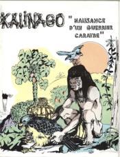 Kalinago ; naissance d'un guerrier caraïbe - Couverture - Format classique
