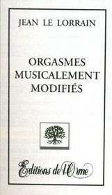 Orgasmes musicalement modifiés - Intérieur - Format classique