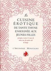La cuisine érotique de tante Thyne enseignée aux jeunes filles - Intérieur - Format classique