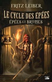 Le cycle des épées ; épées et brumes t.3 - Couverture - Format classique