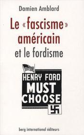 Le fascisme américain et le fordisme - Intérieur - Format classique