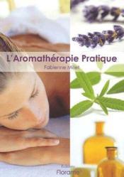L'aromatherapie pratique - Couverture - Format classique