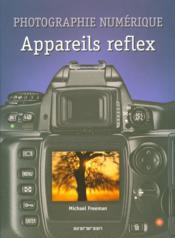 Photographie numérique, appareil reflexe - Couverture - Format classique
