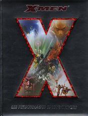 X-men ; les personnages et leur univers - Intérieur - Format classique