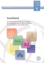Southland un exercise de formation a l'analyse des politiques pour le secteur agricole et rural base - Couverture - Format classique