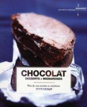 Chocolat ; desserts et mignardises - Couverture - Format classique