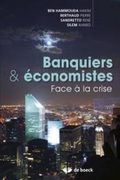 Banquiers et économistes ; face à la crise - Couverture - Format classique