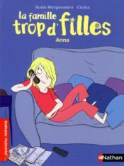 La famille trop d'filles ; Anna - Couverture - Format classique