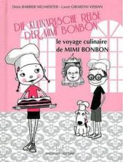 Le voyage culinaire de Mimi-Bonbon / die kulinarische reise der Mimi-Bonbon - Couverture - Format classique