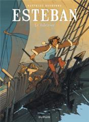 Esteban t.1 ; le baleinier - Couverture - Format classique