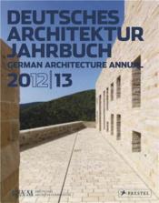 Dam German Architecture Annual 2012-13 /Anglais - Couverture - Format classique