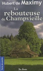 La rebouteuse de Champvieille - Couverture - Format classique