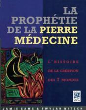 La prophétie de la pierre médecine - Couverture - Format classique
