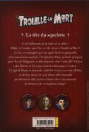 TROUILLE-LA-MORT T.5 ; la tête du squelette - 4ème de couverture - Format classique