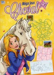 Méga jeux ; chevaux 2013 - Couverture - Format classique