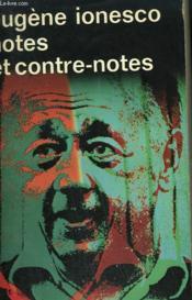 Notes Et Contre-Notes. Collection : Idees N° 107 - Couverture - Format classique