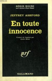 En Toute Innocence. Collection : Serie Noire N° 1054 - Couverture - Format classique