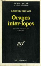Orages Inter-Lopes. Collection : Serie Noire N° 1215 - Couverture - Format classique