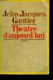 Theatre D Aujourd Hui. - Couverture - Format classique