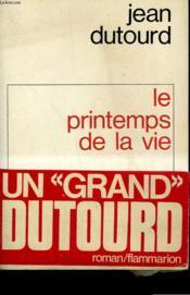 Le Printemps De La Vie. - Couverture - Format classique