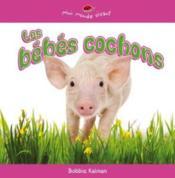 Les bebes cochons - Couverture - Format classique