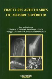 Fractures articulaires du membre supérieur - Couverture - Format classique