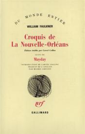Croquis de La Nouvelle-Orléans ; mayday - Couverture - Format classique